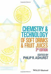 Chemistry and Technology of Soft Drinks and Fruit Juices, 3rd Edition