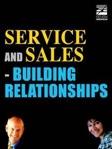 Service and Sales - Building Relationships