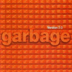 Garbage - Version 2.0 (20th Anniversary Deluxe Edition) (1998/2018)