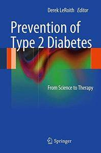 Prevention of Type 2 Diabetes: From Science to Therapy [Repost]