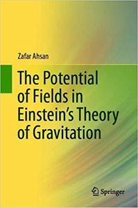 The Potential of Fields in Einstein`s Theory of Gravitation