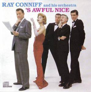 Ray Conniff & His Orchestra - 'S Awful Nice (1958) {198x Columbia} **[RE-UP]**