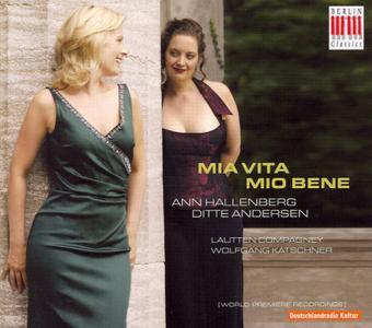 Ann Hallenberg, Ditte Andersen, Wolfgang Katschner, Lautten Compagney Berlin - Mia vita, mio bene (2006)