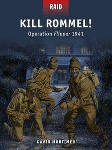 Kill Rommel!: Operation Flipper 1941