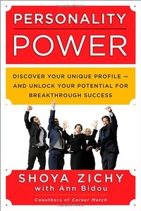 Personality Power: Discover Your Unique Profile -- and Unlock Your Potential for Breakthrough Success