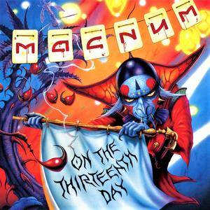 Magnum - On The 13th Day (2012) [Limited Edition, Digipak, 2CD]