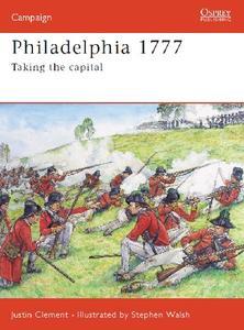 Philadelphia 1777: Taking the capital (Osprey Campaign 176)