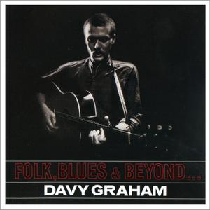 Davy Graham - Folk, Blues & Beyond... (1965) Expanded Reissue 2005