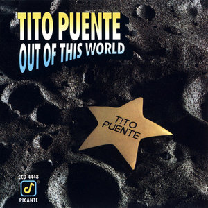 Tito Puente - Out Of This World (1991) {Concord}