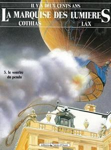 La marquise des Lumières - Tome 3 - Le sourire du pendu
