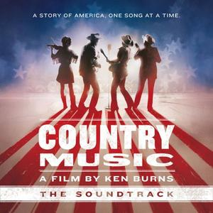 VA - Country Music - A Film by Ken Burns (The Soundtrack) [Deluxe] (2019)