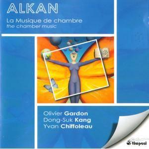 Dong-Suk Kang, Yvan Chiffoleau, Olivier Gardon - Charles-Valentin Alkan: The Chamber Music (1992) Reissue 2008