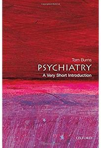 Psychiatry: A Very Short Introduction [Repost]