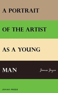 «A Portrait of the Artist as a Young Man» by James Joyce