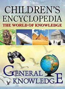 Children's Encyclopedia - General Knowledge