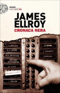 James Ellroy - Cronaca nera
