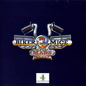 Biker Mice From Mars - s/t (1993) {Gasoline Alley/MCA}