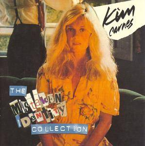 Kim Carnes - The Mistaken Identity Collection (1999) [Remastered with Bonus Tracks]