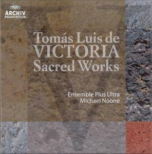 Tómas Luis de Victoria (1548–1611) - Sacred Works - Ensemble Plus Ultra, Michael Noone (2011) {10CD Set Deutsche Grammophon}