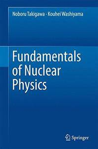 Fundamentals of Nuclear Physics [Repost]