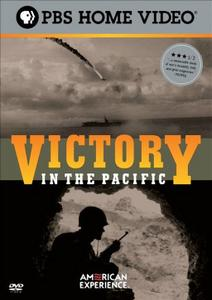 PBS American Experience - Victory in the Pacific (2005)