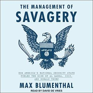 The Management of Savagery [Audiobook]