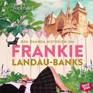 «Den ökända historien om Frankie Landau-Banks» by E. Lockhart