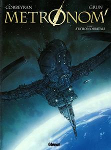Metronom - Tome 2 - Station Orbitale