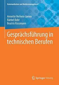 Gesprachsfuhrung in technischen Berufen (Kommunikation und Medienmanagement)