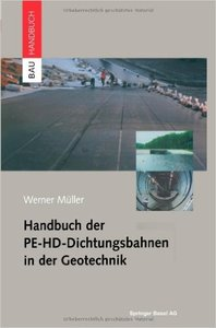 Handbuch der PE-HD-Dichtungsbahnen in der Geotechnik (repost)