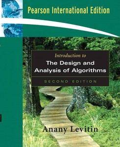 Introduction to the Design and Analysis of Algorithms (2nd edition) [Repost]