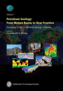 Petroleum Geology: From Mature Basins to New Frontiers - Proceedings of the 7th Petroleum Geology Conference