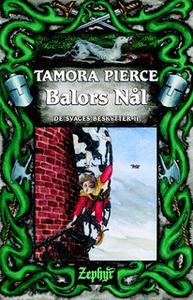 «De svages beskytter #2: Balors Nål» by Tamora Pierce