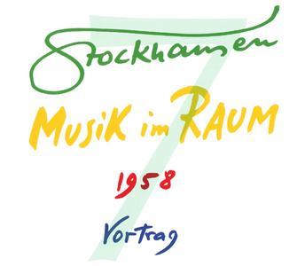 Karlheinz Stockhausen - Text-CD 7 - Musik im Raum 1958 (2007) {2CD Set Stockhausen-Verlag}
