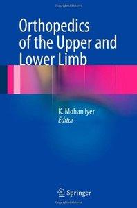 Orthopedics of the Upper and Lower Limb (Repost)