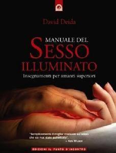David Deida - Manuale del sesso illuminato (Repost)
