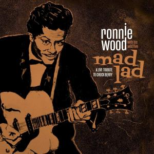 Ronnie Wood with His Wild Five - Mad Lad: A Live Tribute to Chuck Berry (2019)