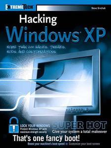 Steve Sinchak, «Hacking Windows XP»