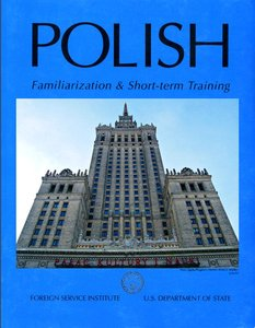 Polish Familiarization and Short-term Training