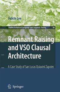 Remnant Raising and VSO Clausal Architecture: A Case Study of San Lucas Quiavini Zapotec