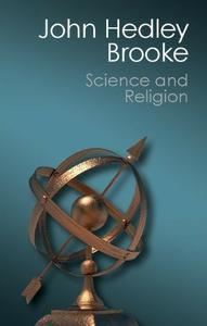 Science and Religion: Some Historical Perspectives (repost)