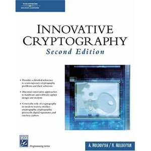 Innovative Cryptography, Second edition