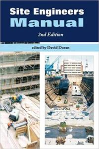 Site Engineers Manual (2nd Edition) (Repost)