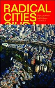 Radical Cities: Across Latin America in Search of a New Architecture (Repost)