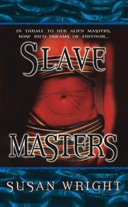 «Slave Masters» by Susan Wright