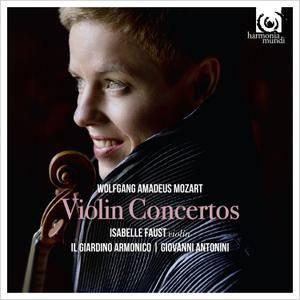 Isabelle Faust, Il Giardino Armonico, Giovanni Antonini - Wolfgang Amadeus Mozart: Violin Concertos (2016) 2CDs