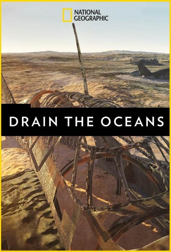 NGC: Drain the Oceans (2018) Season 01