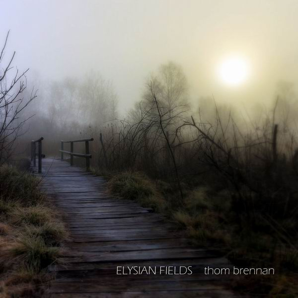 Thom Brennan - Elysian Fields (2019)