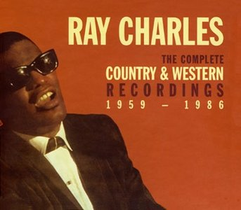 Ray Charles — The Complete Country & Western Recordings 1959-1986 (1998)