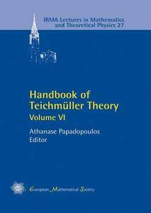 Handbook of Teichmuller Theory: Volume VI (repost)